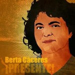 Press Statement on the Assassination of Berta Cáceres, Call to Action